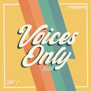 Voices Only 2020 - Volume 1